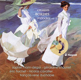 LES MELODIES DE CHARLES BORDES VOL II